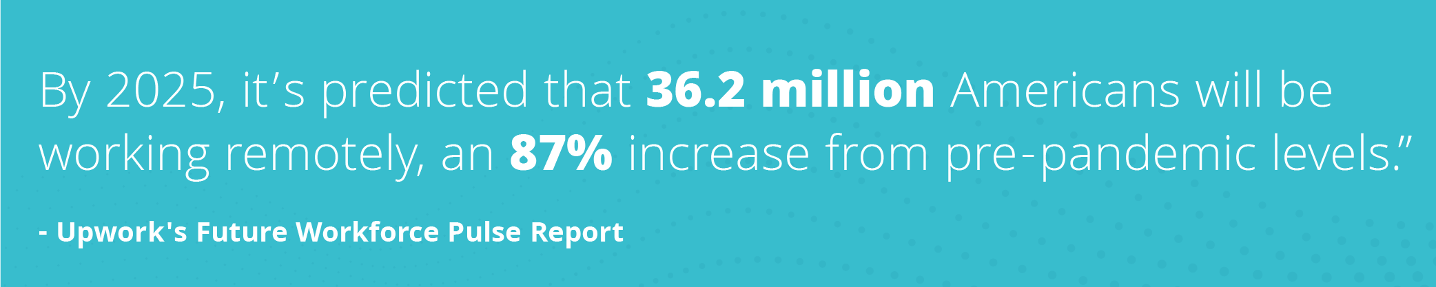 quote: 36.2 million americans will be working remotely